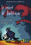 SECRET DE BALTHAZAR (Le)